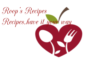 Roop's recipes